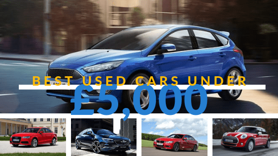 Best Used Cars Under £5,000 (Updated for 2020)